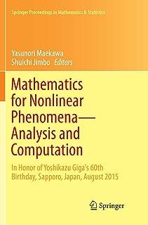 Mathematics for Nonlinear Phenomena ― Analysis and Computation: In Honor of Yoshikazu Giga's 60th Birthday, Sapporo, Japa...