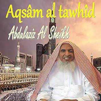 Aqsâm Al Tawhîd (Quran)
