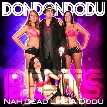 Nah Dead Like a Dodu (Beats)