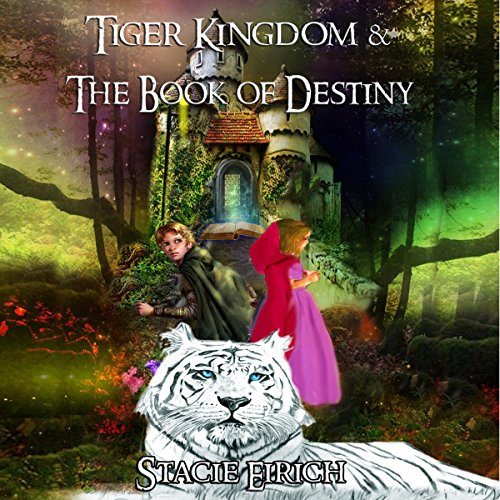 Tiger Kingdom & the Book of Destiny audiobook cover art