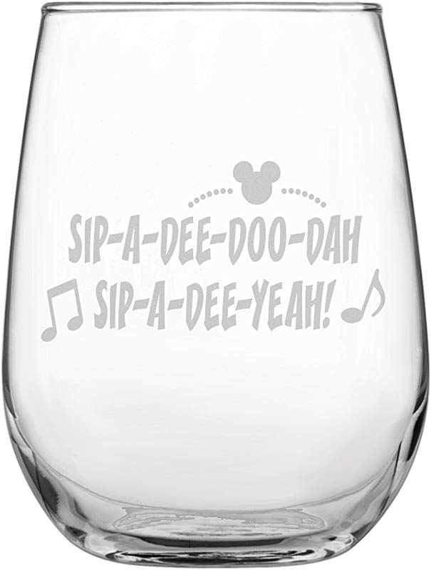 Funny Disney Inspired Stemless Wine Glass Mickey Mouse Collector Zip A Dee Doo Dah Birthday Housewarming Wedding Anniversary Present By Laser Etchpressions Sip A Dee Doo Dah
