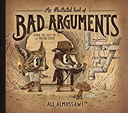 father's day gift guide for nerdy apologetics geek Christian Dads book cover An Illustrated Book of Bad Arguments by Ali Almossawi and Alejandro Giraldo