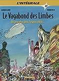 Le vagabond des limbes l'intégrale, tome 11 - Un peu plus loin, l'espoir enfin