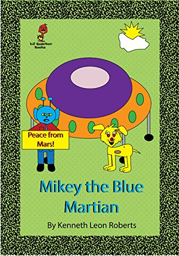 Mikey the Blue Martian (English Edition)