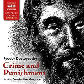 Crime and Punishment                   By:                                                                                                                                 Fyodor Dostoyevsky                               Narrated by:                                                                                                                                 Constantine Gregory                      Length: 22 hrs and 2 mins     541 ratings     Overall 4.5