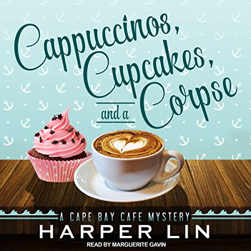 Cappuccinos, Cupcakes, and a Corpse Audiobook By Harper Lin cover art