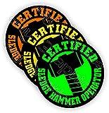 (3) SLEDGE HAMMER OPERATOR Funny Hard Hat Stickers | Motorcycle Welding Biker Helmet Decals | Vinyl Weatherproof Labels Chain Saw Arborist | Laborer Foreman Welder Construction Safety Badass