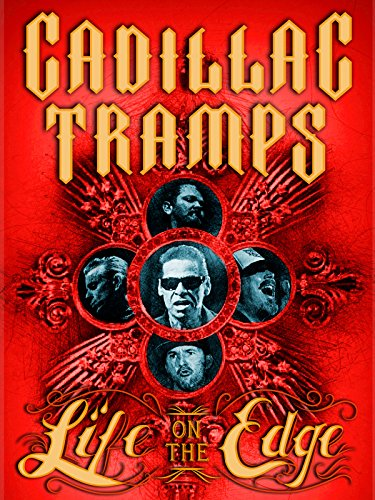 The Cadillac Tramps: Life On the Edge [OV/OmU]