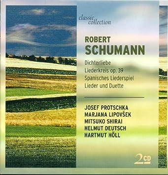 Schumann, R.: Liederkreis / Spanisches Liederspiel / 4 Duette / Spanische Liebeslieder