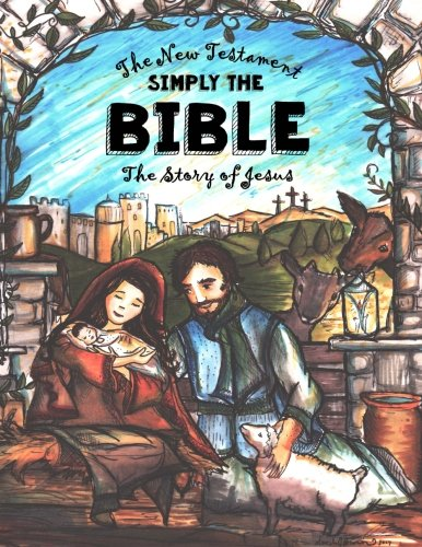 The Story of Jesus - New Testament - Simply The Bible: Large Christmas Bible - Dyslexie Fort for Easy Reading (Dyslexic Bibles)