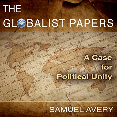 The Globalist Papers audiobook cover art