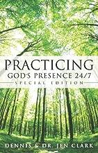 Best practicing god's presence 24 7 Reviews