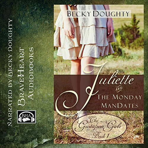 Juliette and the Monday ManDates audiobook cover art