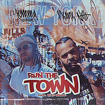 Run the Town (feat. Tommy TwoPhones)