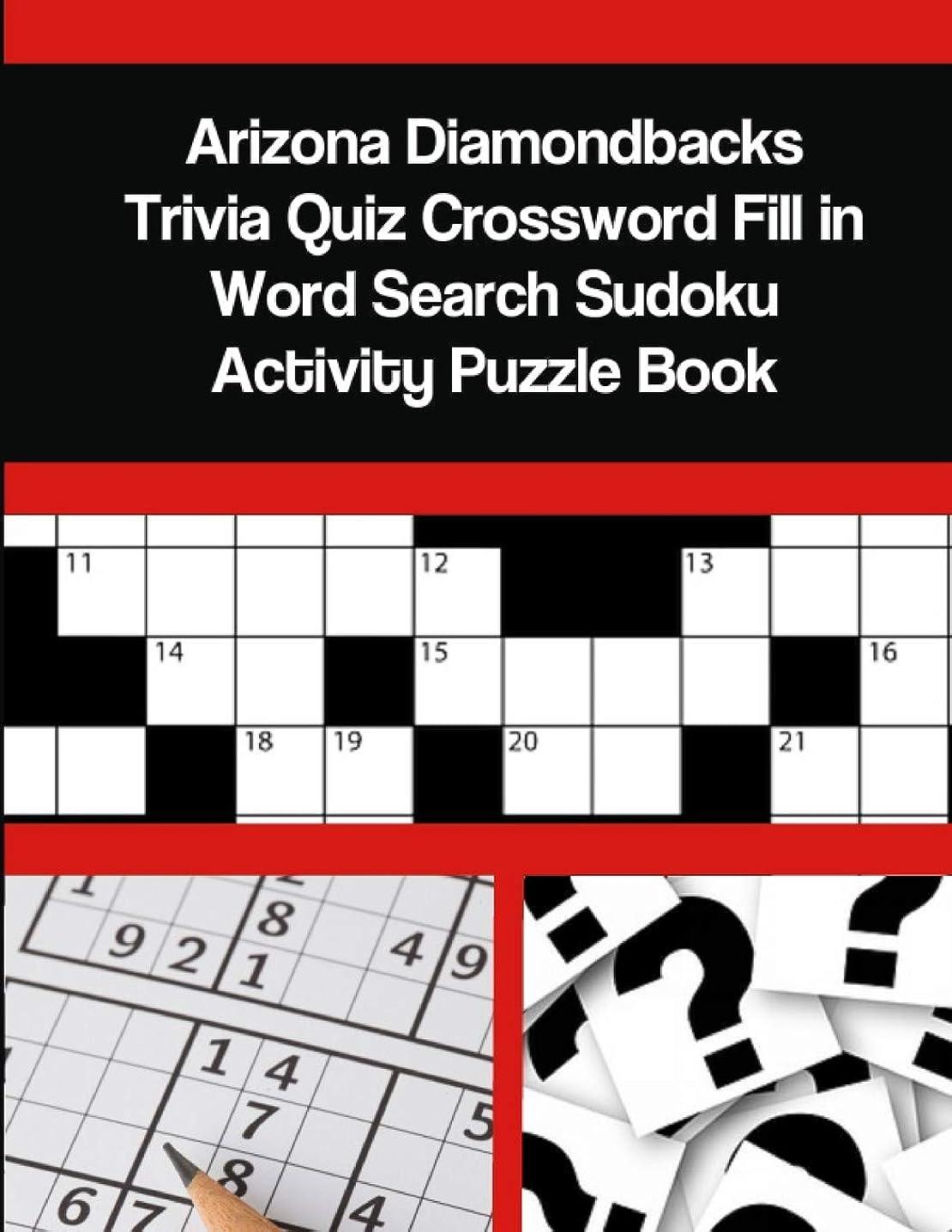 急勾配の参照音声Arizona Diamondbacks Trivia Quiz Crossword Fill in Word Search Sudoku Activity Puzzle Book