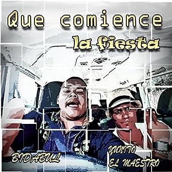 Que Comience la Fiesta (feat. Yunito el Maestro)