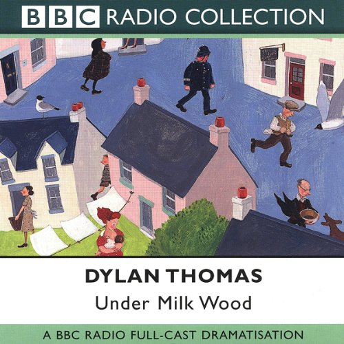 Under Milk Wood (Dramatised) audiobook cover art