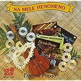 Na Mele Henoheno by Dennis Pavao (1999-02-16)