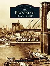 The Brooklyn Navy Yard (Images of America (Arcadia Publishing))