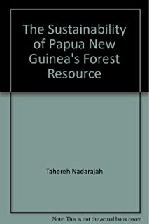 The Sustainability of Papua New Guinea's Forest Resource (NRI Discussion Paper, 76)