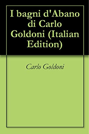 I bagni dAbano di Carlo Goldoni