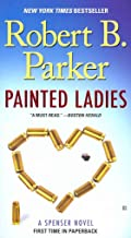[(Painted Ladies)] [By (author) Robert B Parker] published on (September, 2011)