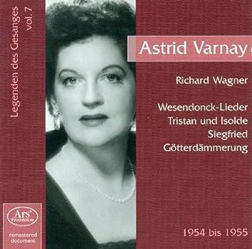 Legenden Des Gesänges, Vol. 7: Astrid Varnay (1954-1955)