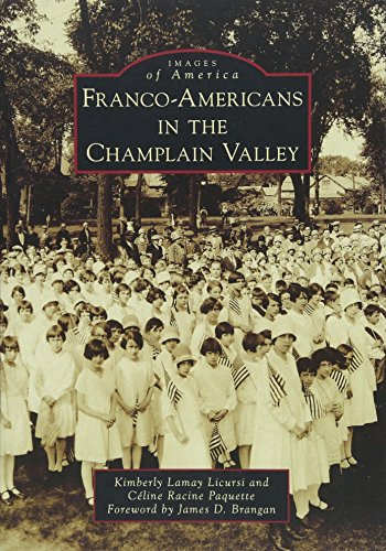Franco-Americans in the Champlain Valley (Images of America)