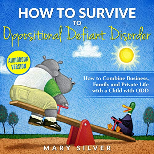 How to Survive to Oppositional Defiant Disorder Titelbild