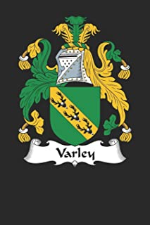 Varley: Varley Coat of Arms and Family Crest Notebook Journal (6 x 9 - 100 pages)