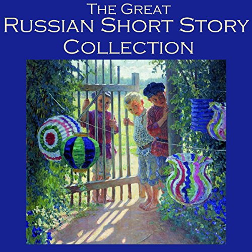 The Great Russian Short Story Collection audiobook cover art