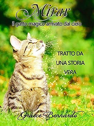 MIRAR - Il Gatto Magico Arrivato dal Cielo ☆