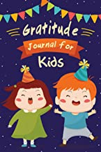 """Great Gratitude Journal for Kids: 100 Days journal to Teach Children to Practice Gratitude and Mindfulness, Happy Journal, Size 6""""x9"""", 120 pages"""