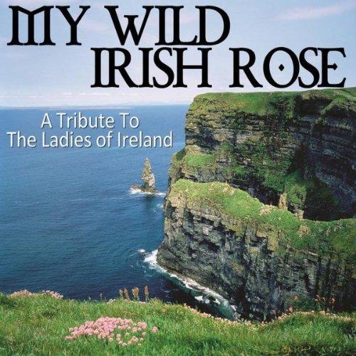 My Wild Irish Rose / Boolavogue / Teddy O'neill