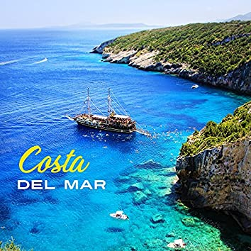 Costa Del Mar – Chill Out 2017, Summer Music, Sexy Vibrations, Chillout Hits