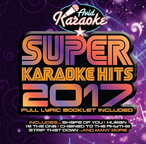 Super Karaoke Hits 2017 (Audio CD only - NOT CD+G)