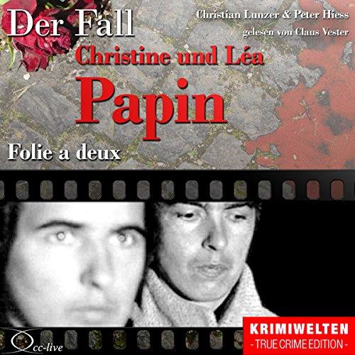 Folie a deux: Der Fall Christine und Léa Papin Titelbild