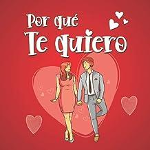 Por Qué Te Quiero: libro pareja para rellenar para regalo original y personalizado - Hombre Mujer San Valentín Boda - Cupo...