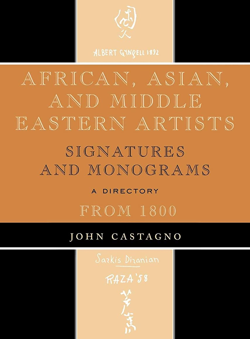 African, Asian and Middle Eastern Artists: Signatures and Monograms From 1800
