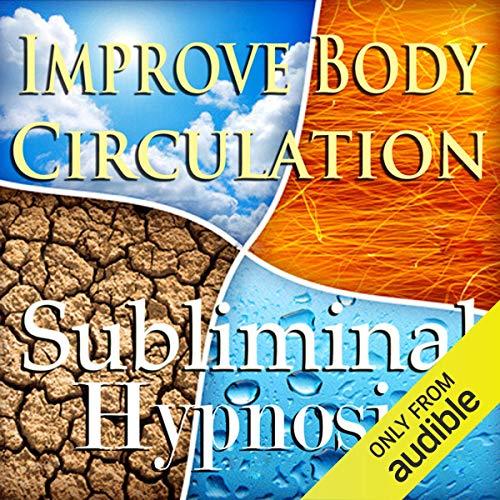 Couverture de Improve Body Circulation Subliminal Affirmations