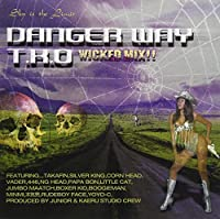 DANGER WAY.TKO wicked mix!!