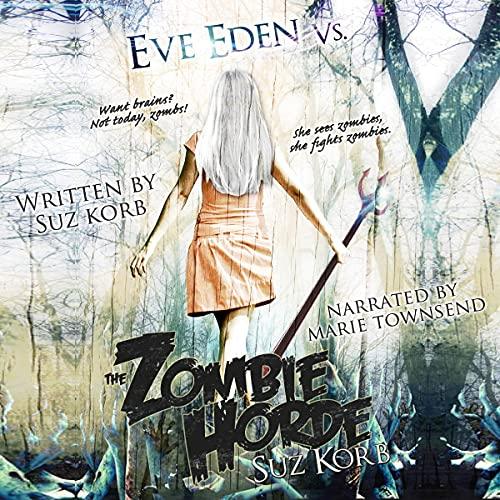 Eve Eden vs. the Zombie Horde cover art