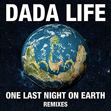 One Last Night On Earth (Remixes)
