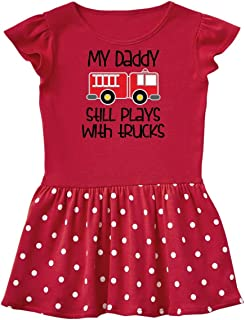 inktastic Firefighter Daddy Plays with Trucks Infant Dress