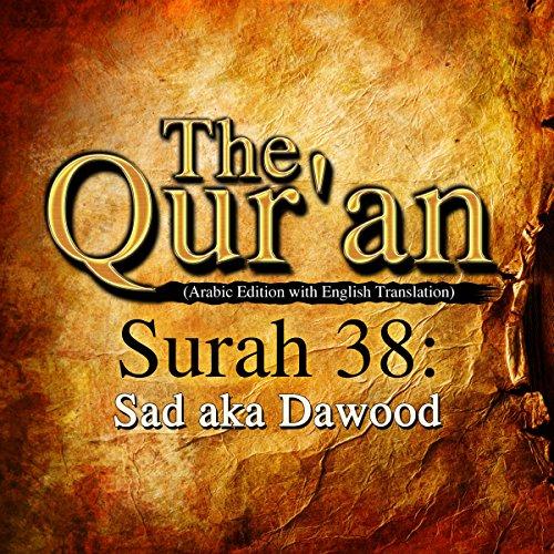The Qur'an: Surah 38 - Sad aka Dawood cover art