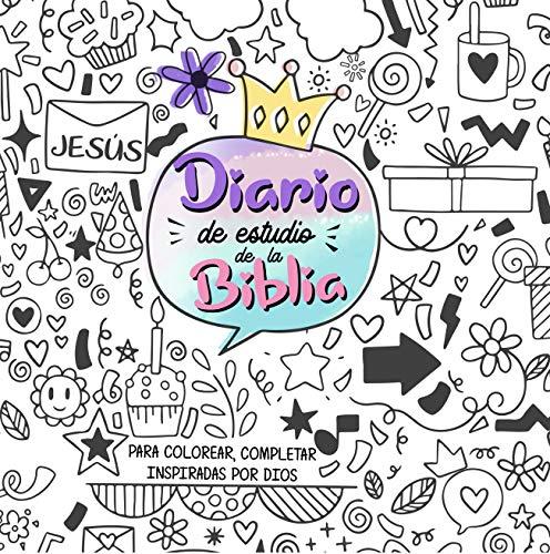 Diario de estudio de la Biblia para niñas.Un cuaderno interactivo para escribir un diario inspirado por Dios ,tomar apuntes del estudio de la Biblia,anotar ... bíblicos y pintar (Spanish Edition)