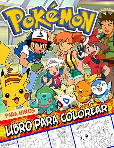 Pokemon Libro Para Colorear: Pokemon Perfecto Libro Para Colorear Para Niños De 4 A 8 Años
