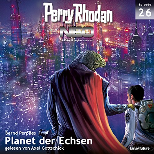 Planet der Echsen (Perry Rhodan NEO 26) audiobook cover art