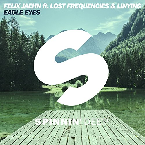 Eagle Eyes (feat. Lost Frequencies & Linying) [Radio Edit]