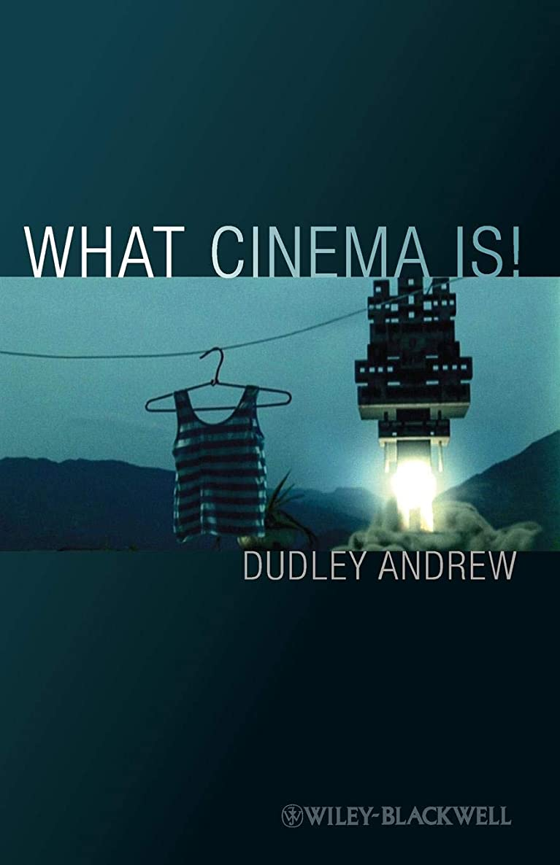 ファンブルバドミントン役に立たないWhat Cinema Is!: Bazin's Quest and its Charge (Wiley-Blackwell Manifestos)